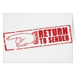 Wrong Address - Return to Sender