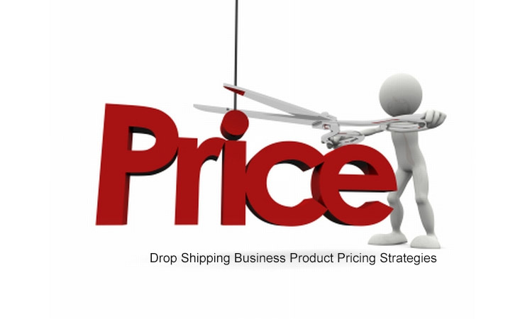 Drop Shipping Pricing Strategies