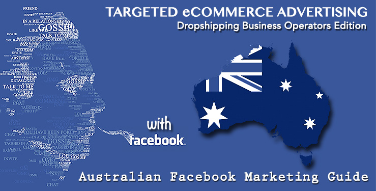 Facebook Marketing for Australian Dropshippers