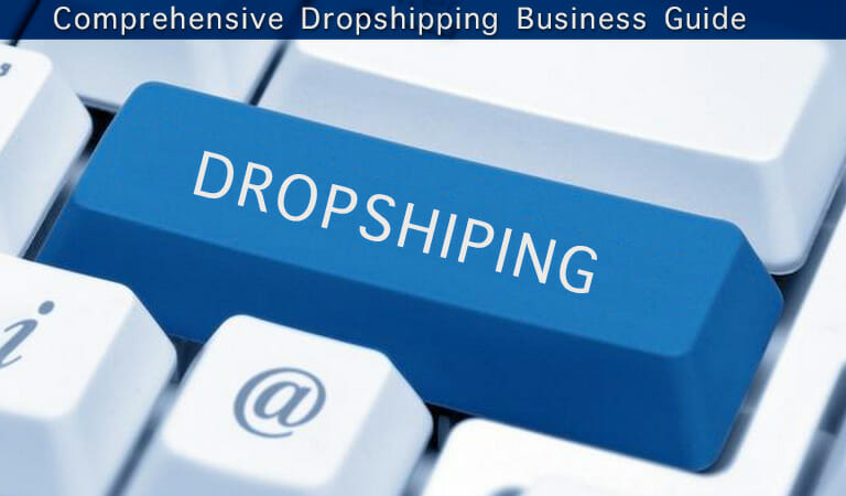 Comprehensive Dropshipping Guide